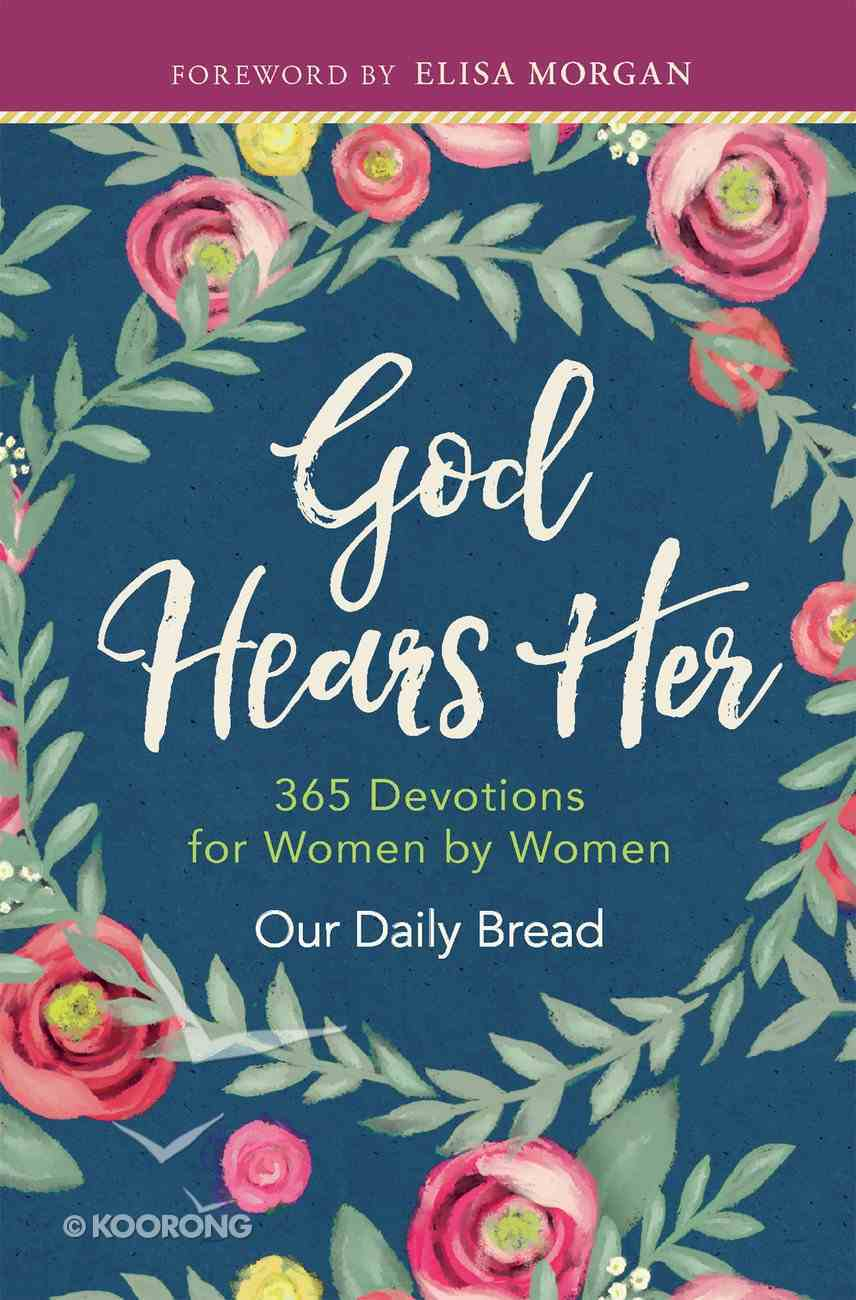God Hears Her (365 Daily Devotions Series) eBook