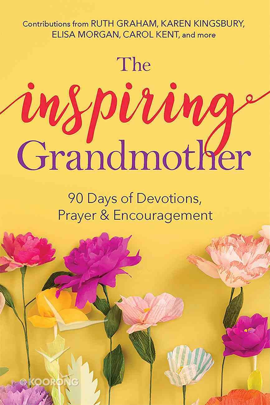 The Inspiring Grandmother eBook