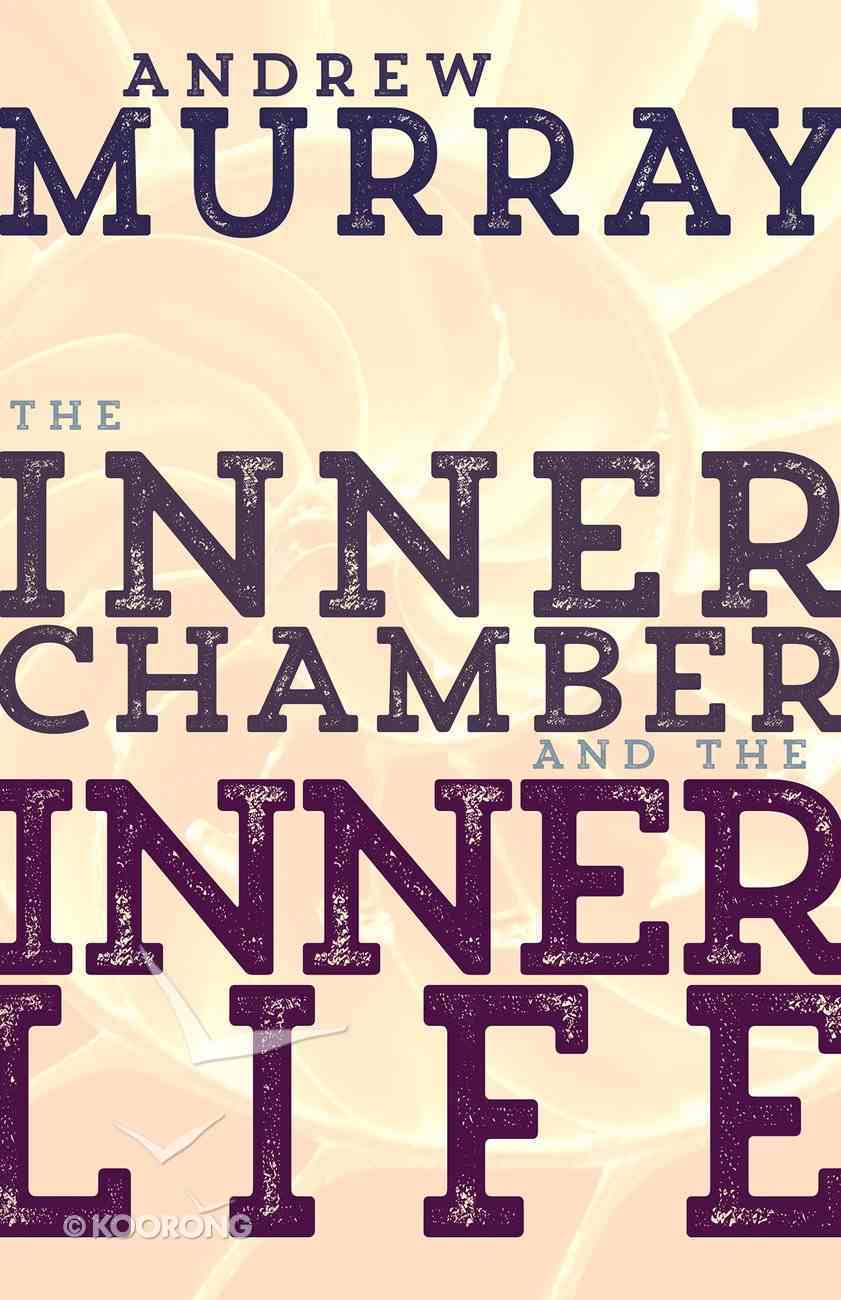 The Inner Chamber and the Inner Life eBook