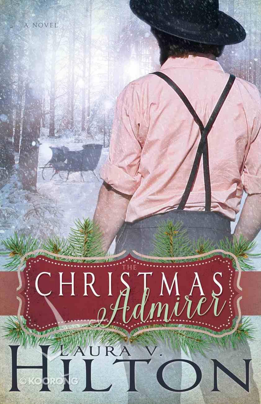 The Christmas Admirer eBook