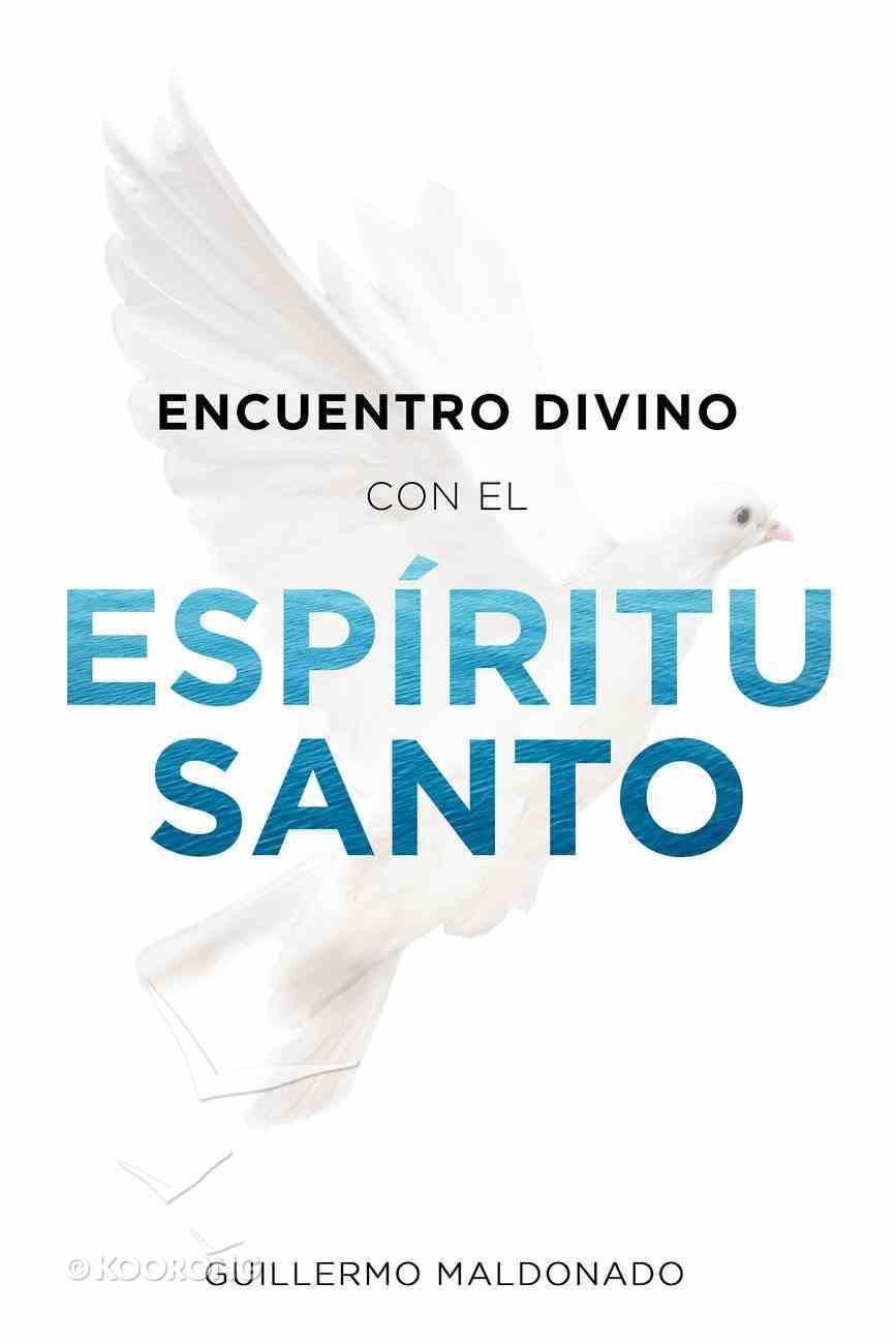 Encuentro Divino Con El Espritu Santo eBook