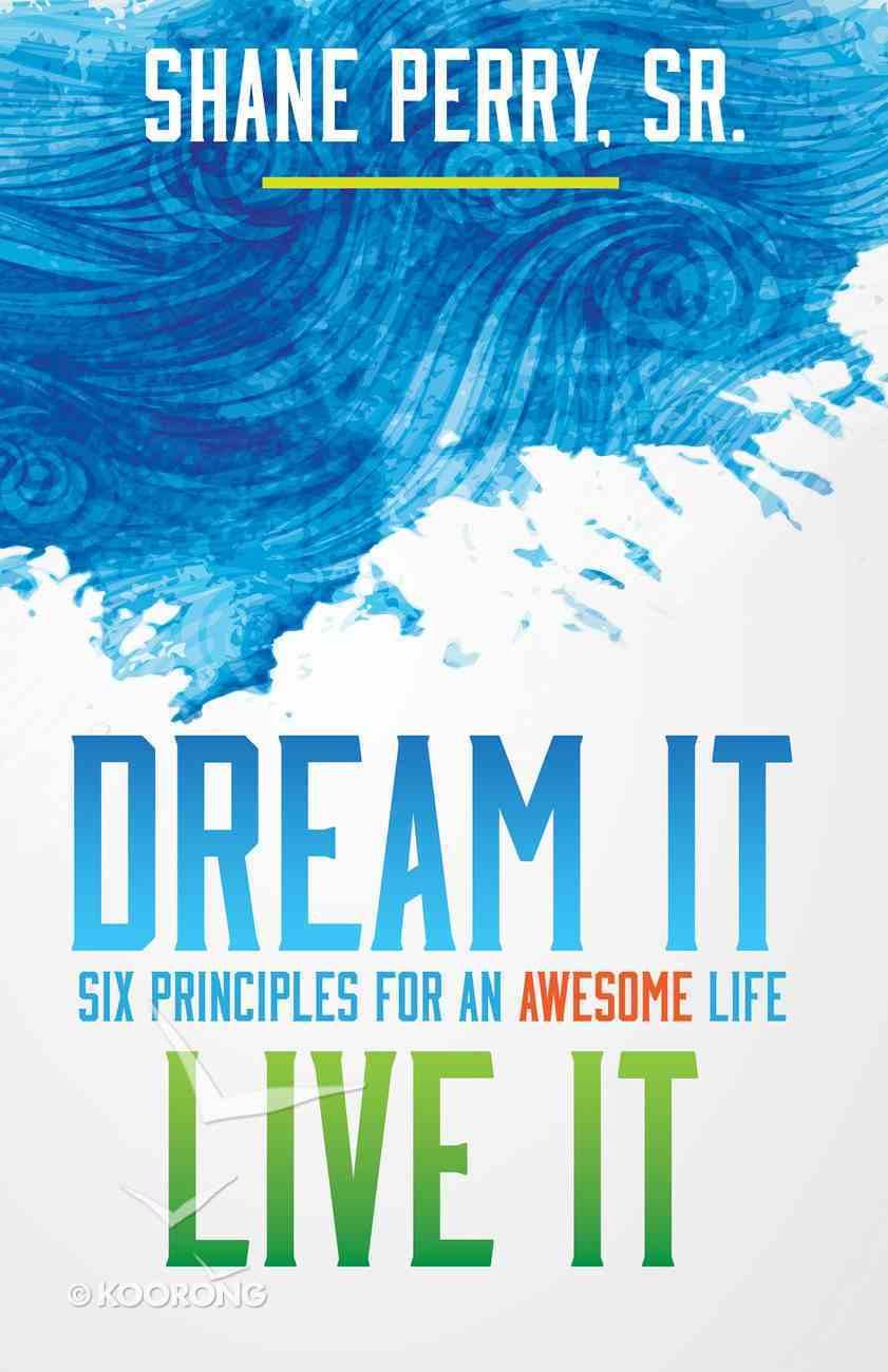 Dream It, Live It eBook