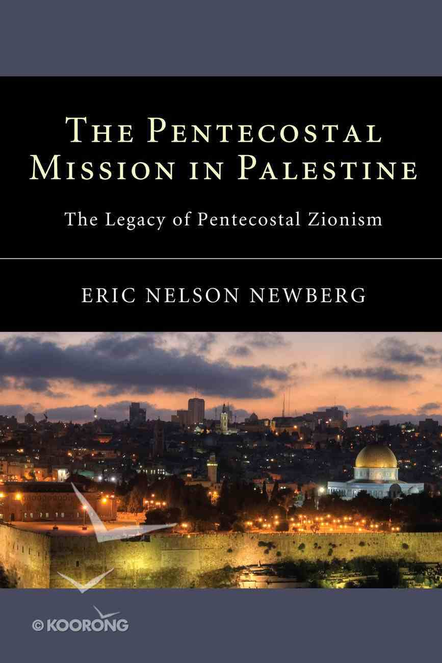 The Pentecostal Mission in Palestine eBook