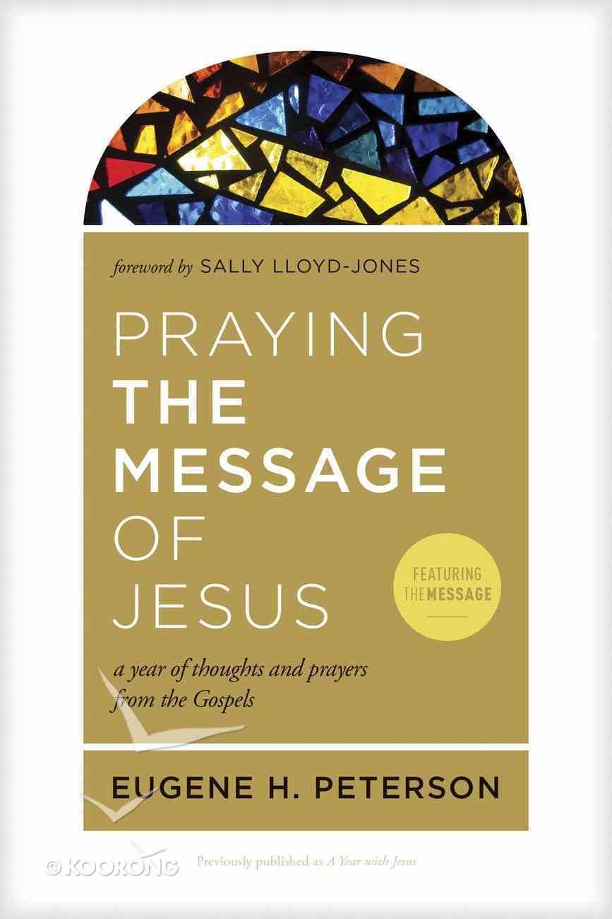 Praying the Message of Jesus eBook