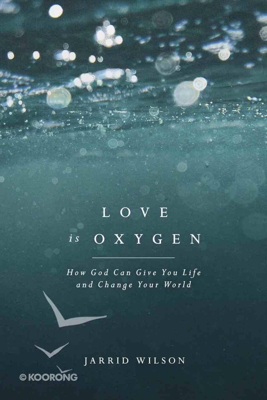 Love is Oxygen eBook