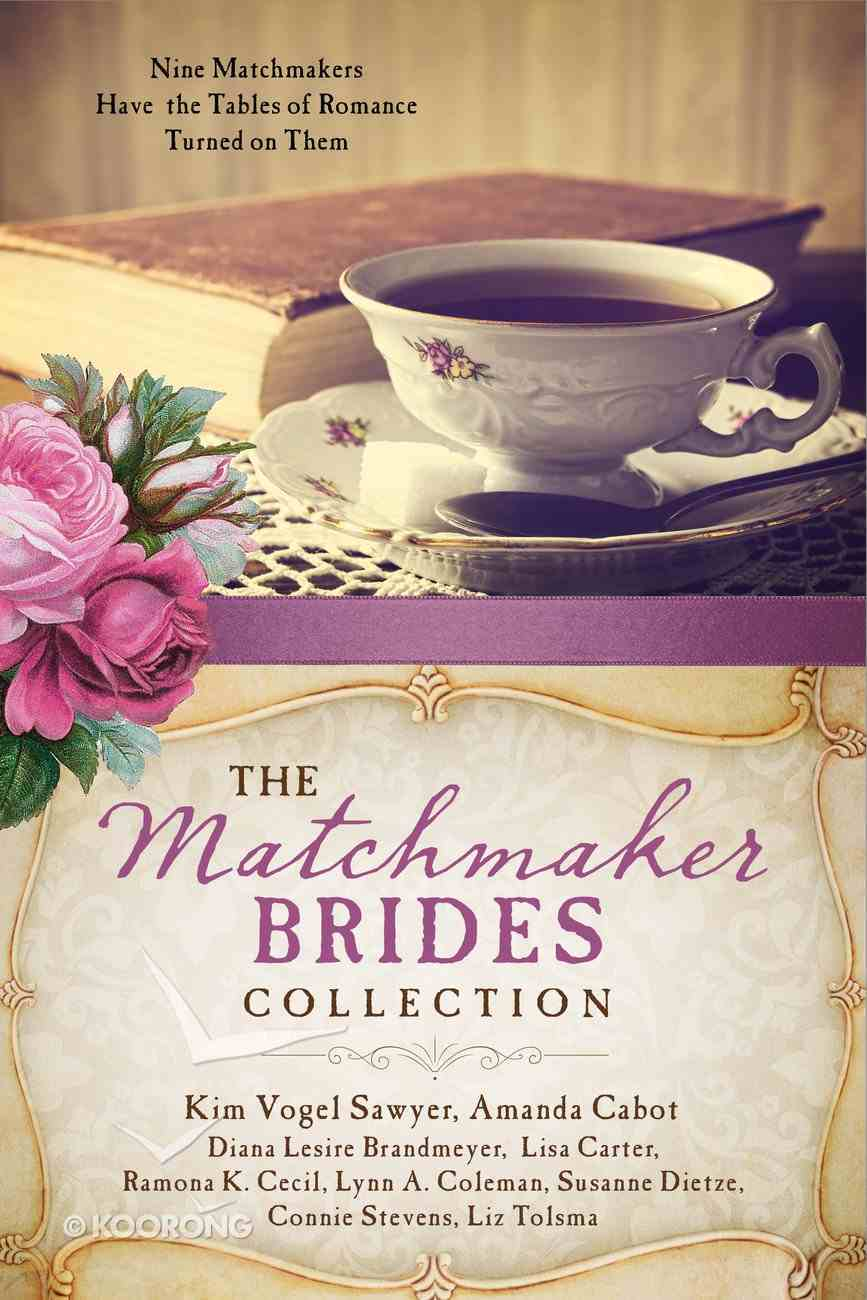The Matchmaker Brides Collection eBook