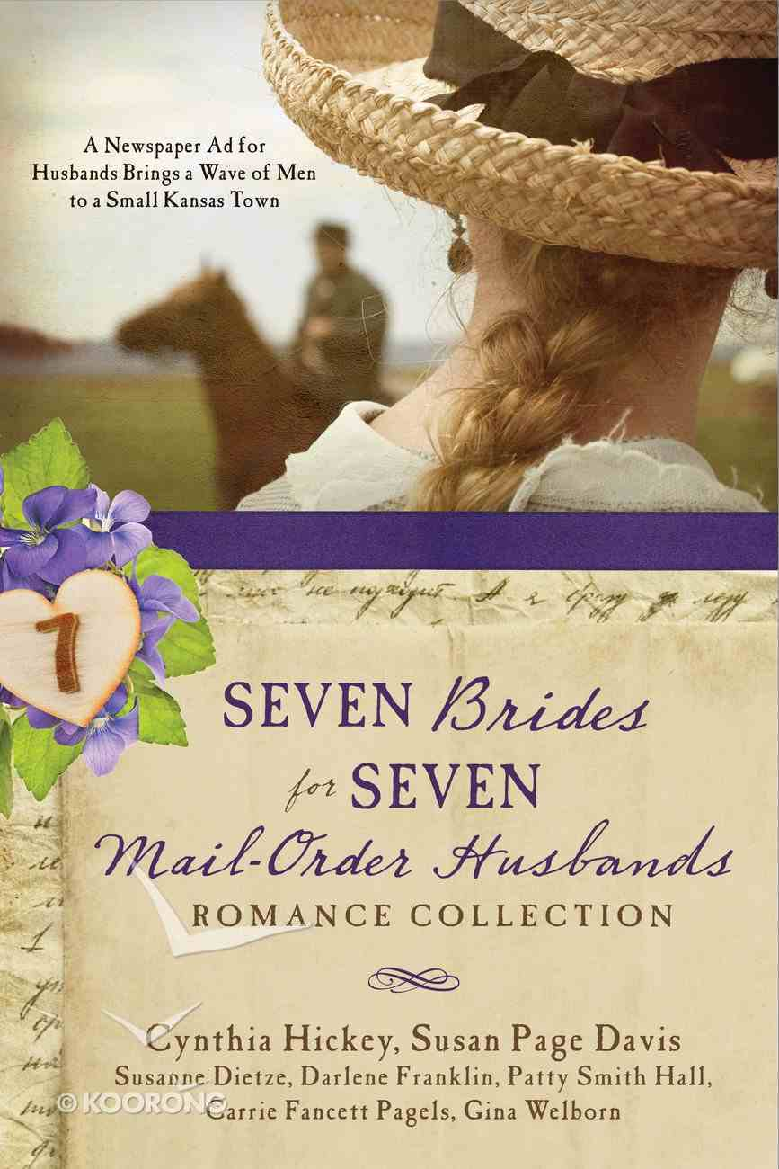 Seven Brides For Seven Mail-Order Husbands Romance Collection eBook