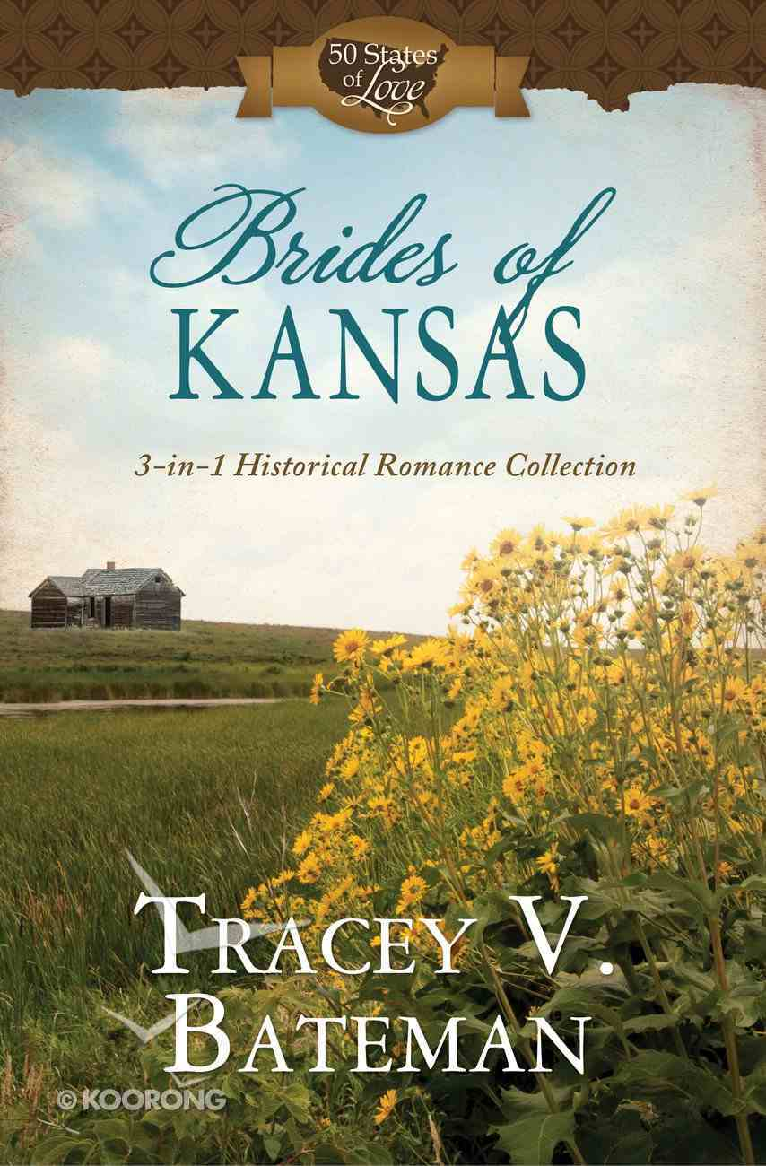 Brides of Kansas (50 States Of Love Series) eBook
