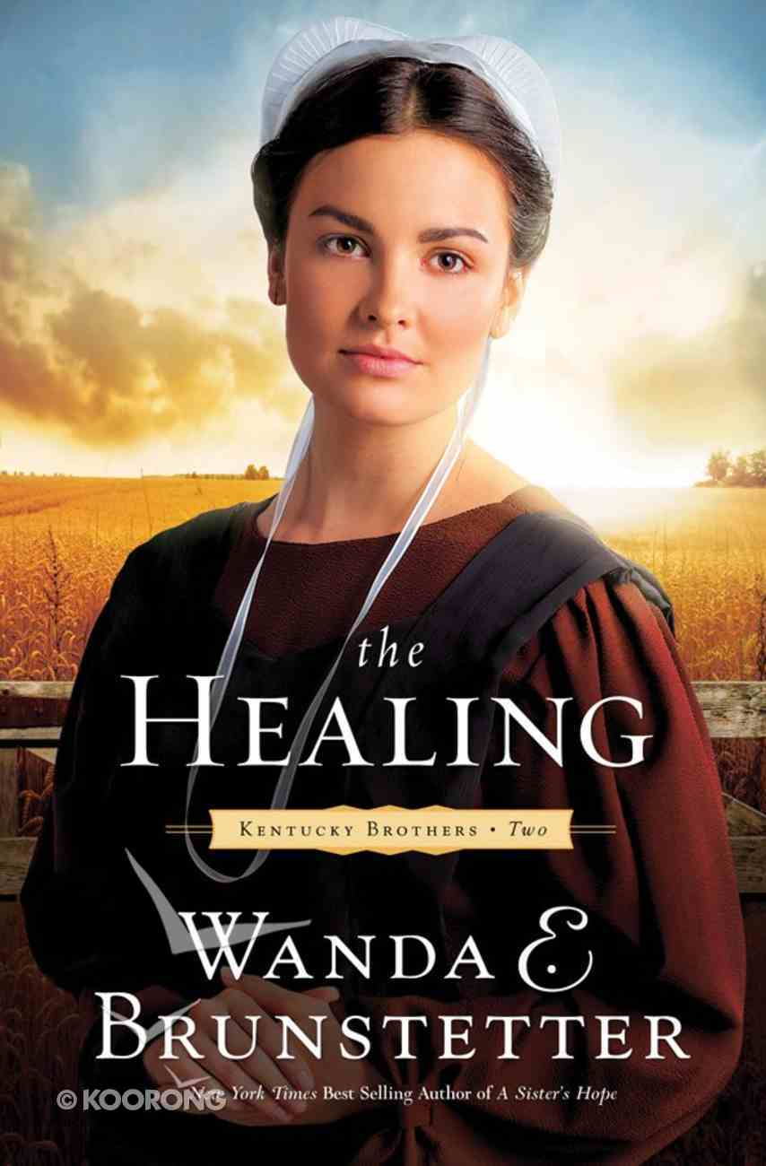 The Healing (#02 in Kentucky Brothers Series) Paperback