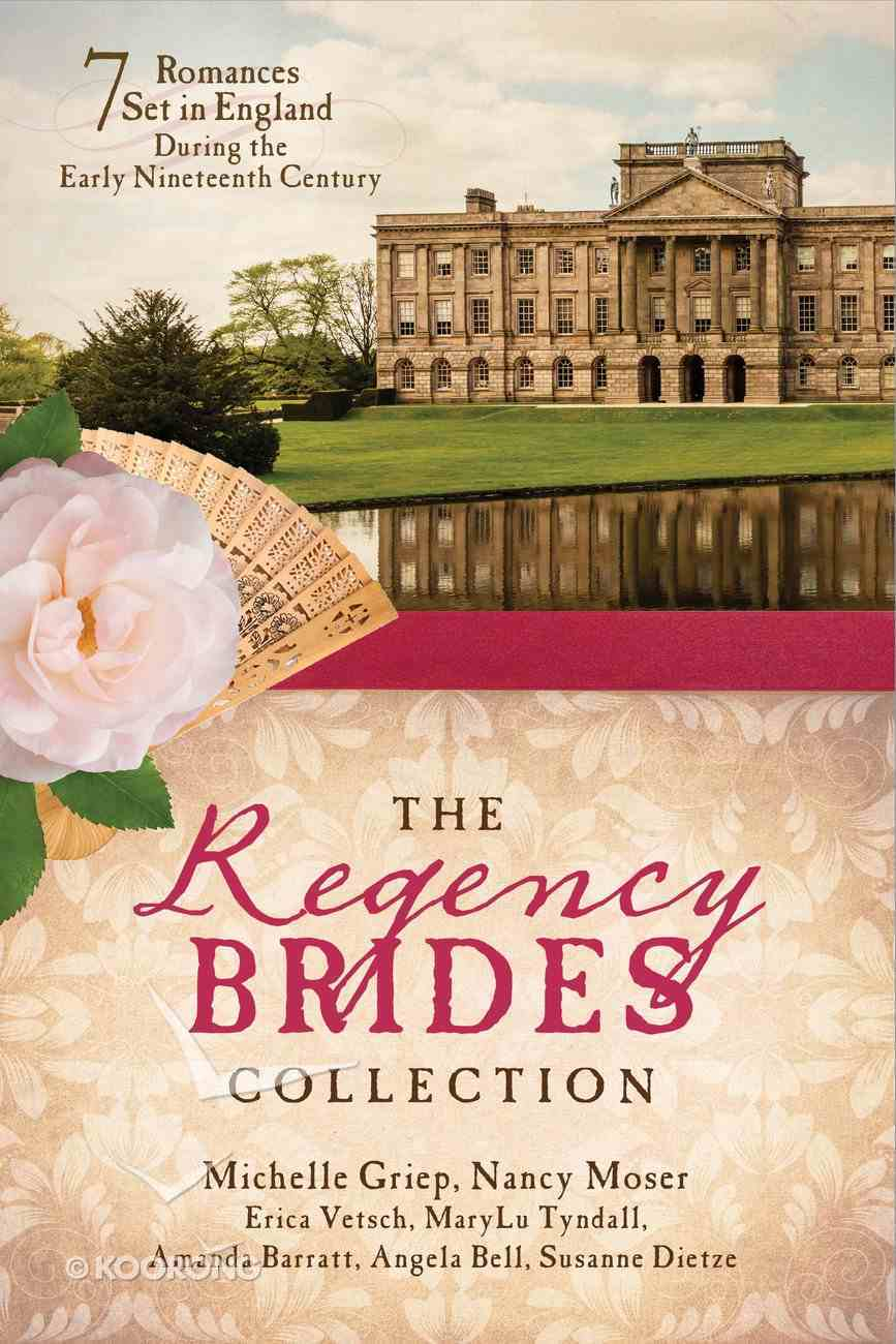 The Regency Brides Collection eBook