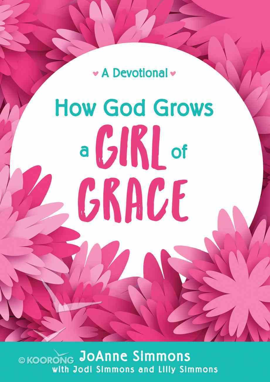 How God Grows a Girl of Grace eBook