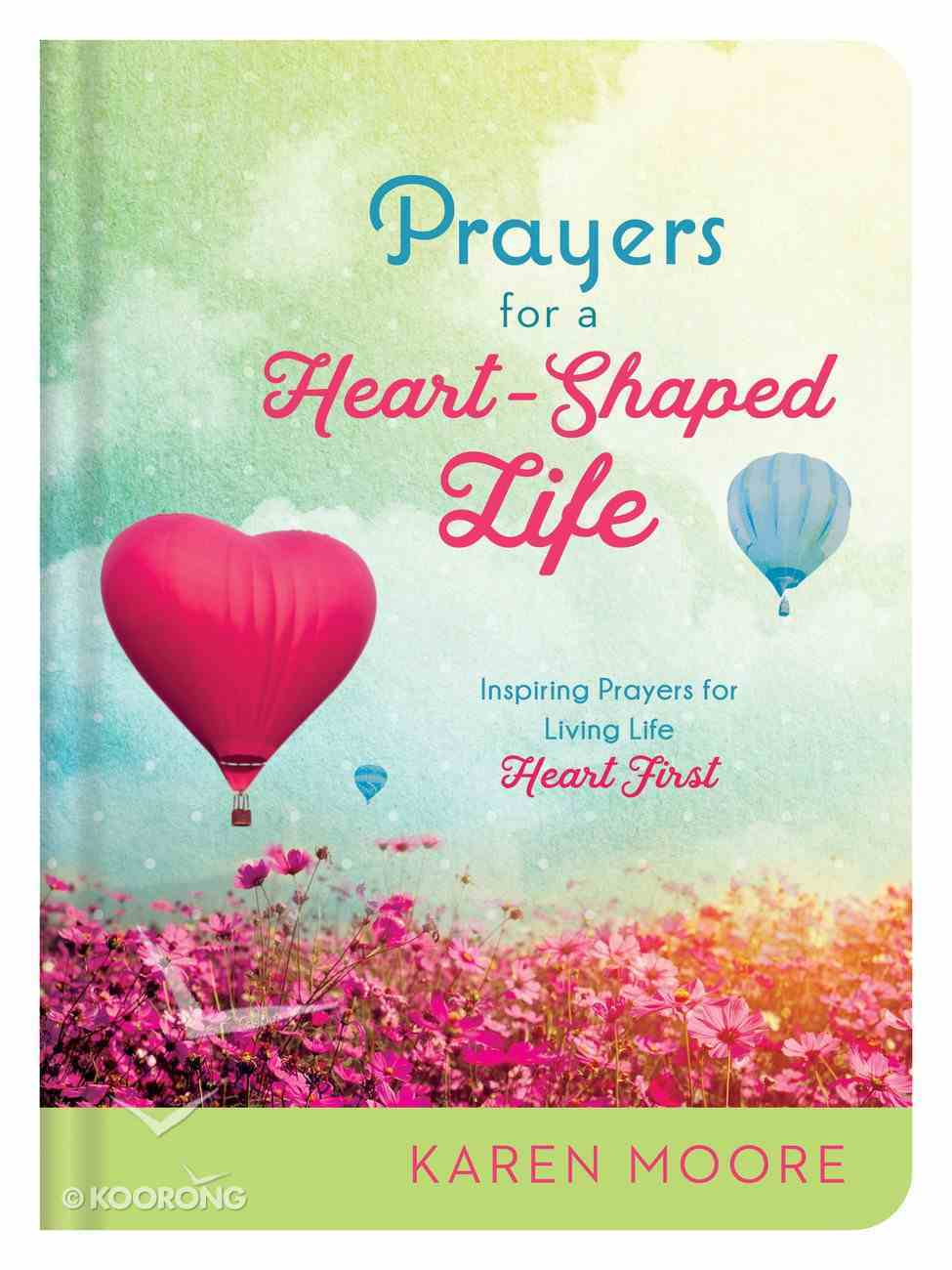 Prayers For a Heart-Shaped Life eBook