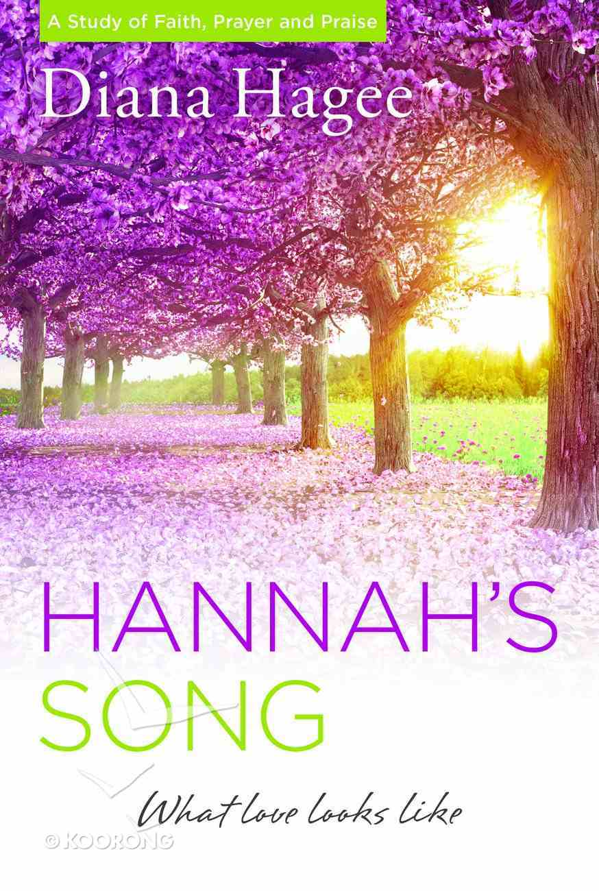 Hannah's Song: What Love Looks Like eBook