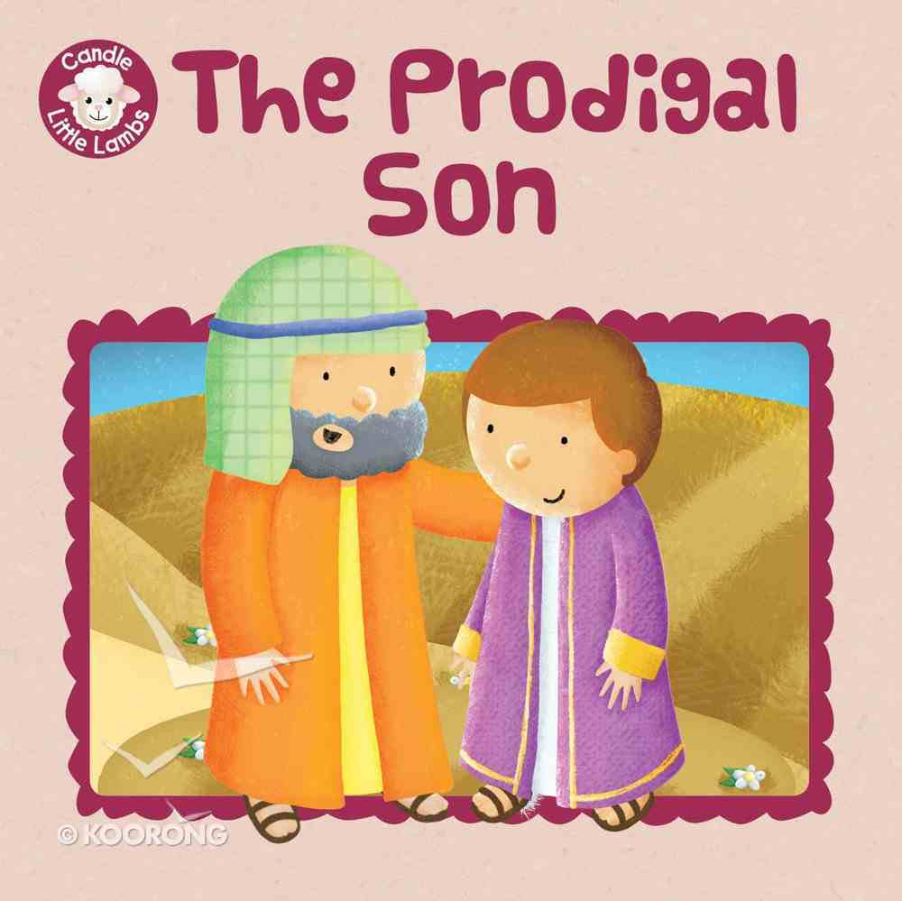 Prodigal Son (Candle Little Lamb Series) eBook