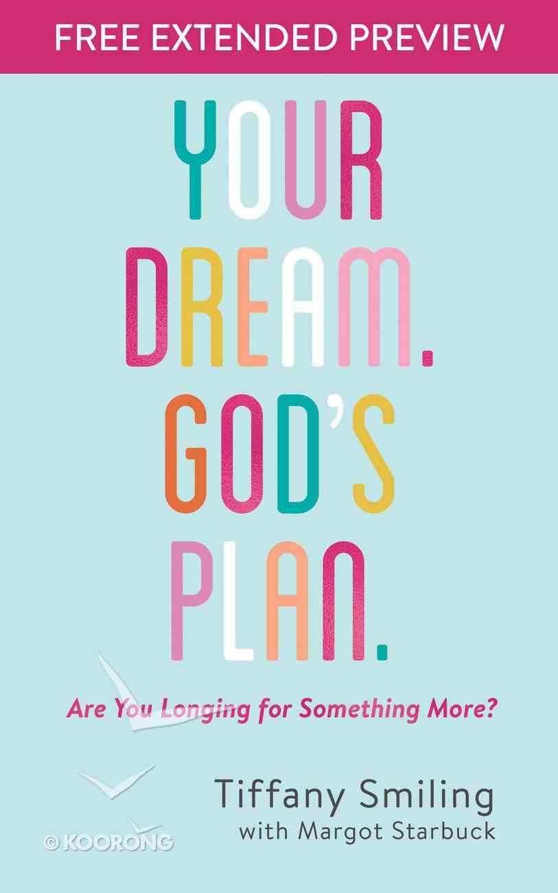 Your Dream. God's Plan. (Free Extended Preview) eBook
