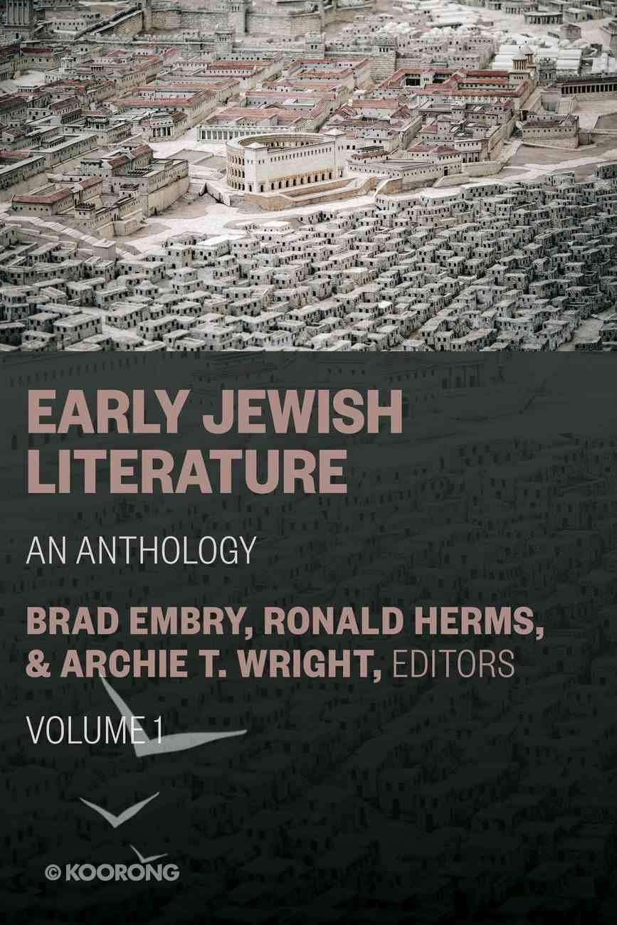 Early Jewish Literature: An Anthology Hardback