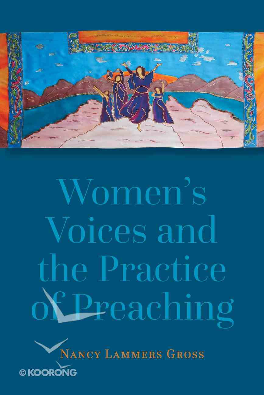 Women's Voices and the Practice of Preaching Paperback