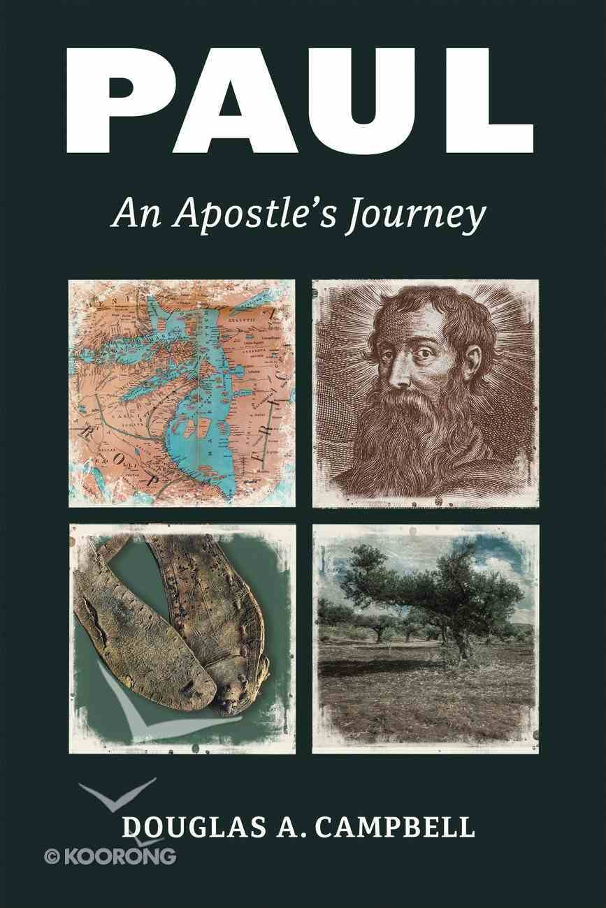Paul: An Apostle's Journey Paperback