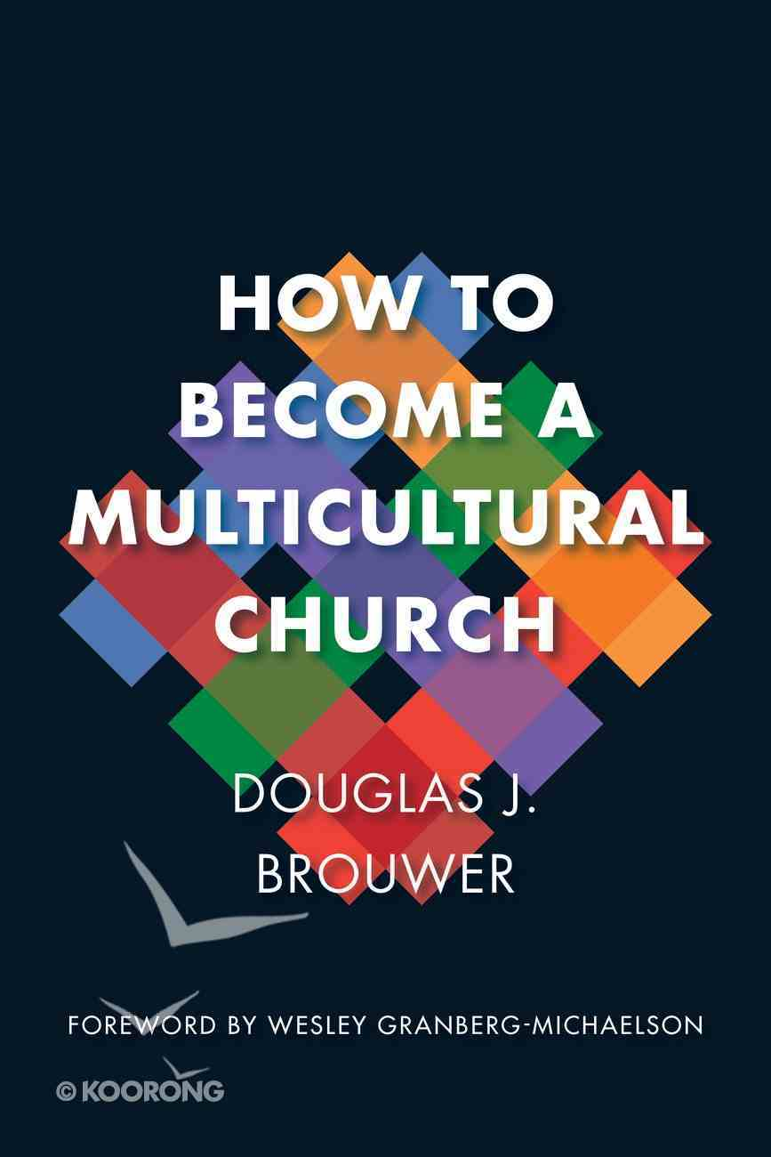 How to Become a Multicultural Church Paperback