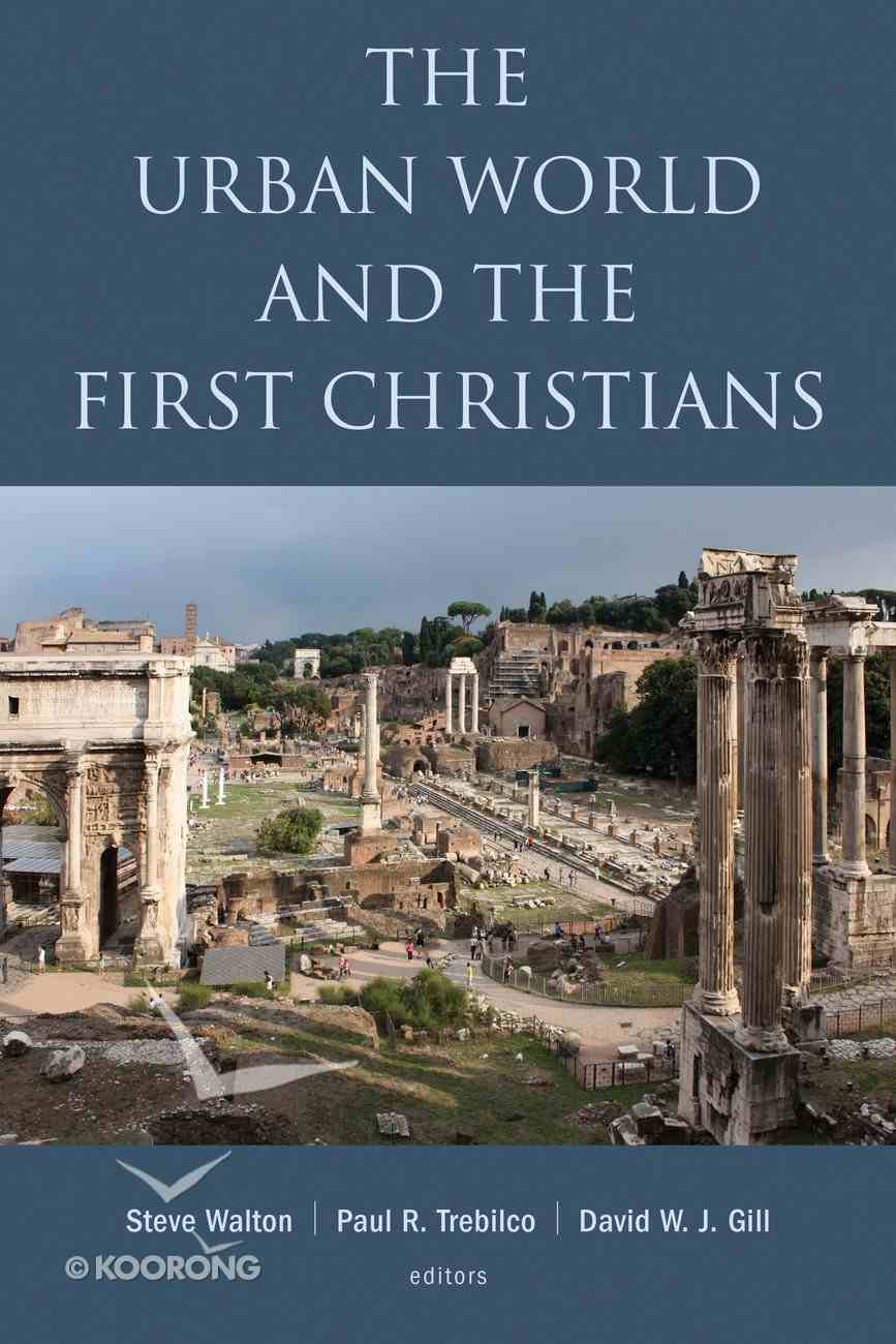 The Urban World and the First Christians Paperback