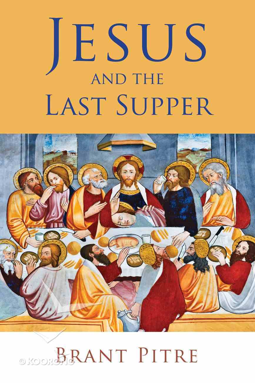 Jesus and the Last Supper Paperback