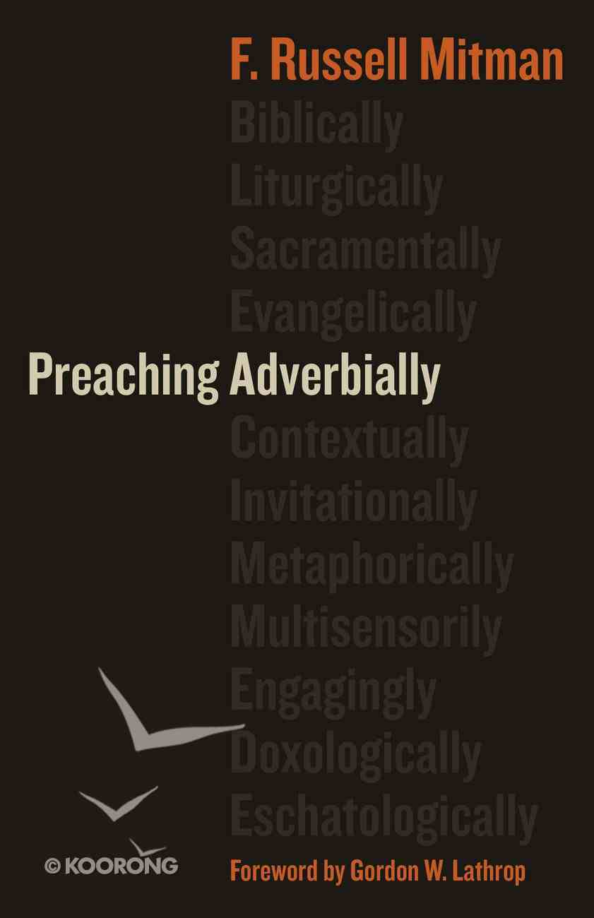 Preaching Adverbially Paperback