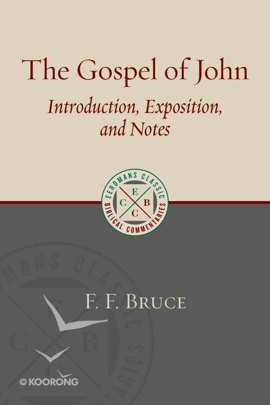 Ecbc: Gospel of John: Introduction, Exposition, Notes Paperback