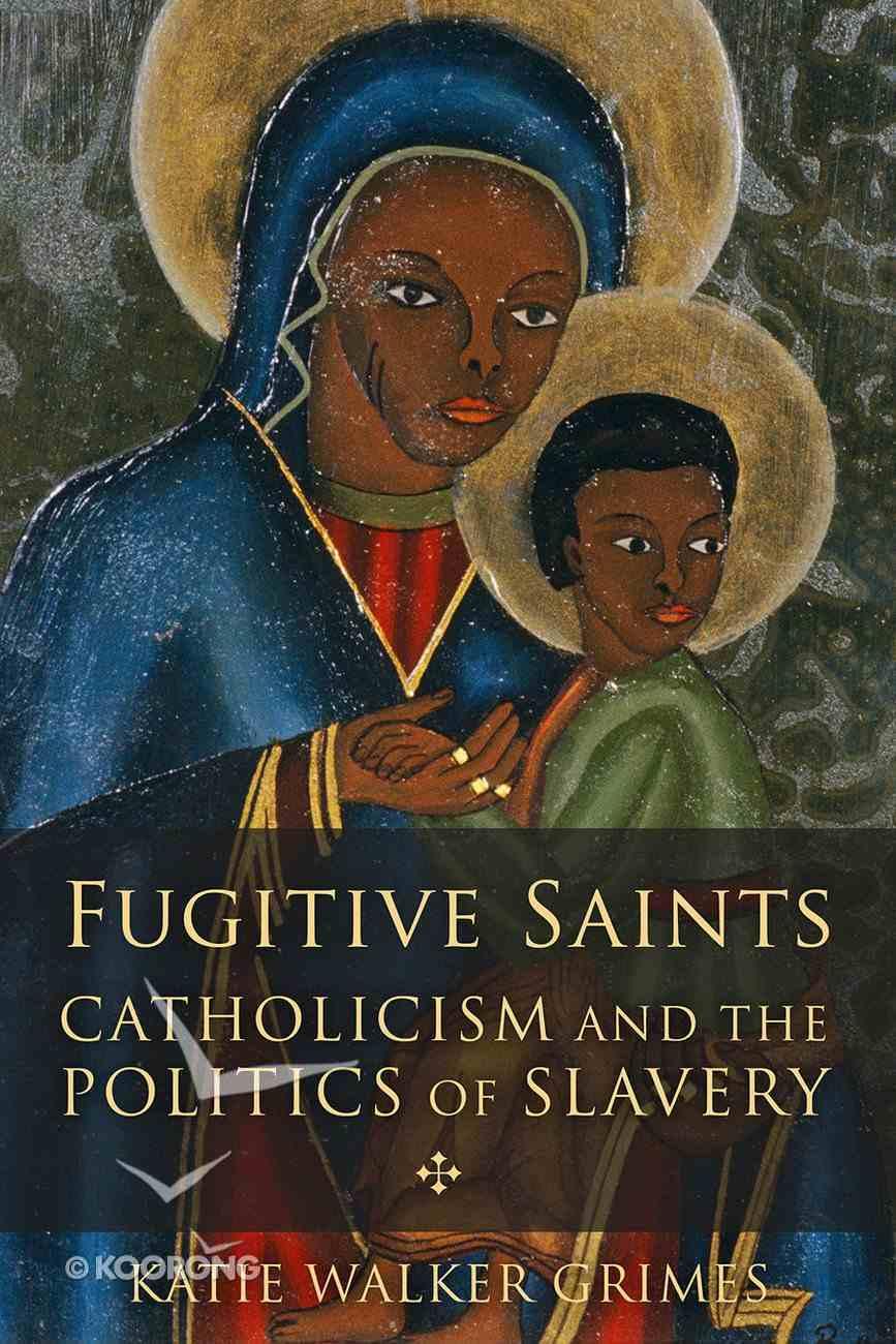 Fugitive Saints eBook