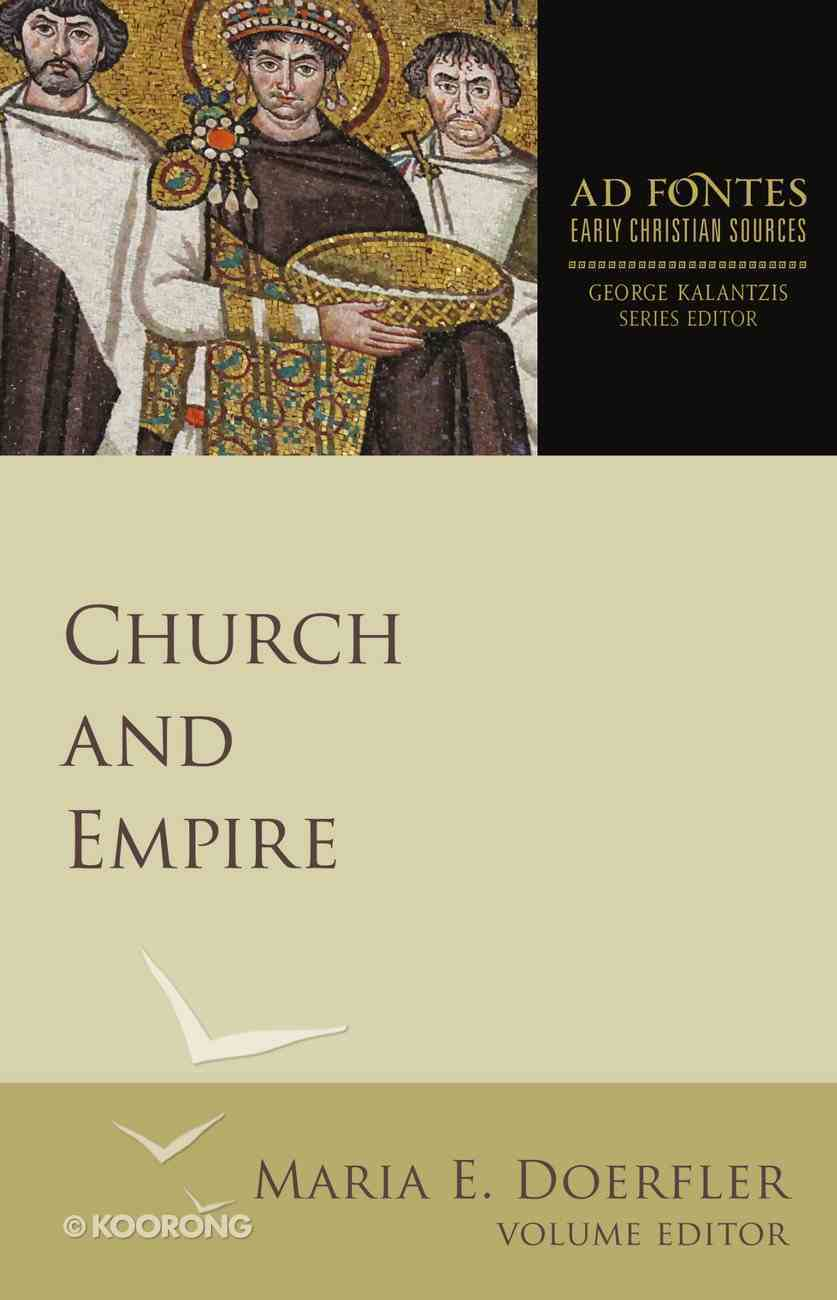 Church and Empire (Ad Fontes: Early Christian Sources Series) eBook