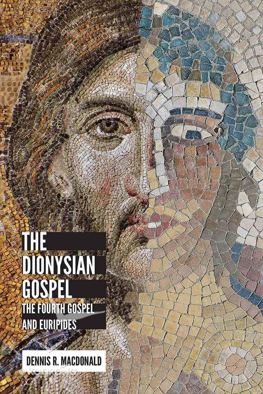 The Dionysian Gospel eBook