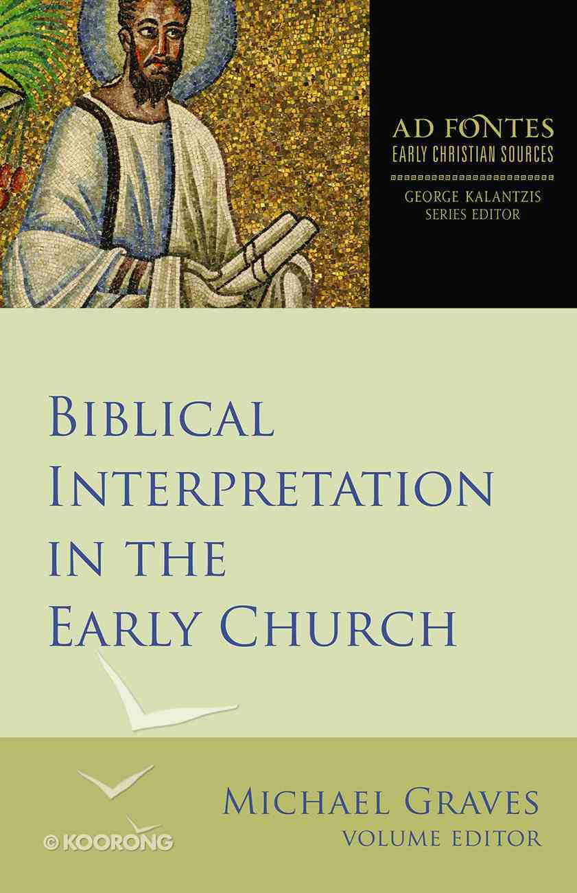 Biblical Interpretation in the Early Church eBook