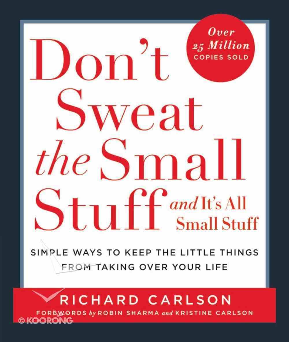 Don't Sweat the Small Stuff Paperback
