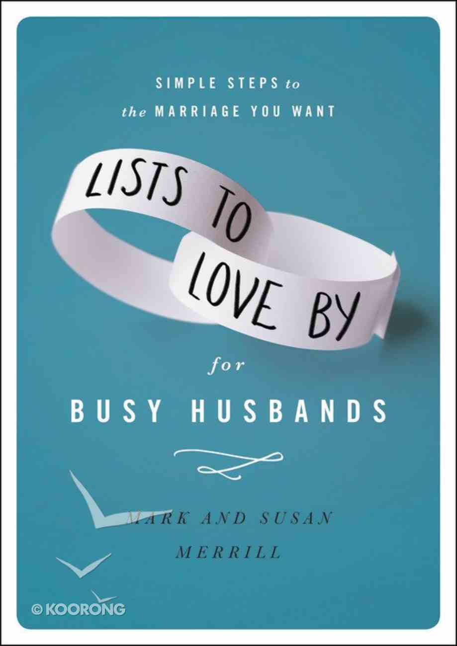 Lists to Love By For Busy Husbands Hardback