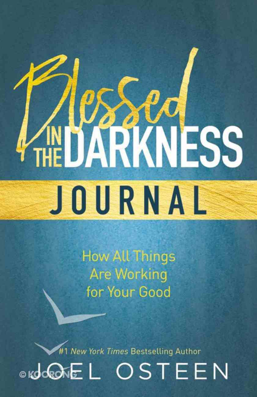 Blessed in the Darkness Journal Hardback