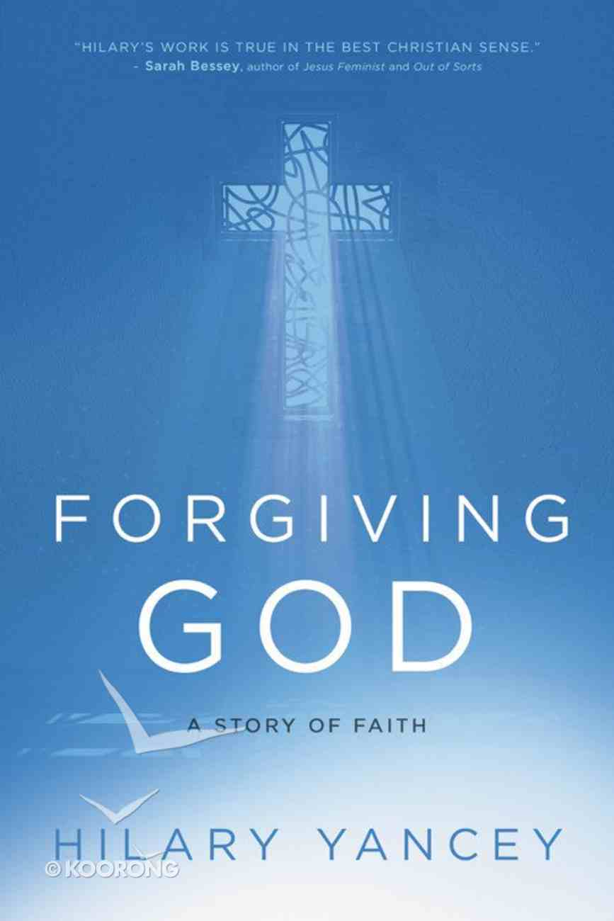 Forgiving God: A Story From the Nicu Hardback
