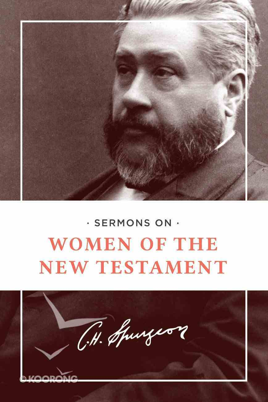 Sermons on Women of the New Testament Paperback