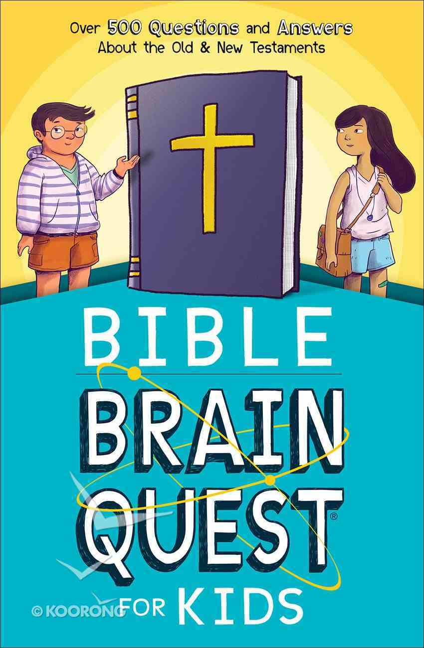 Bible Brain Quest For Kids Paperback