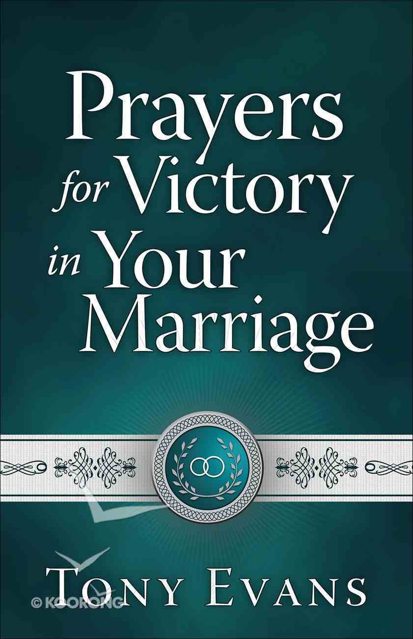 Prayers For Victory in Your Marriage Paperback