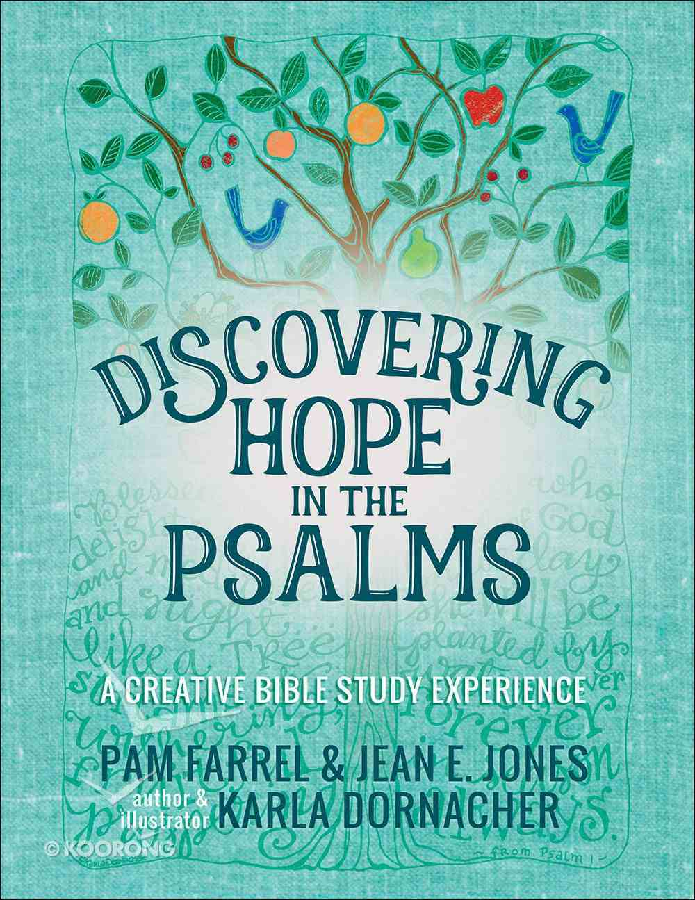 Discovering Hope in the Psalms: A Creative Bible Study Experience Paperback