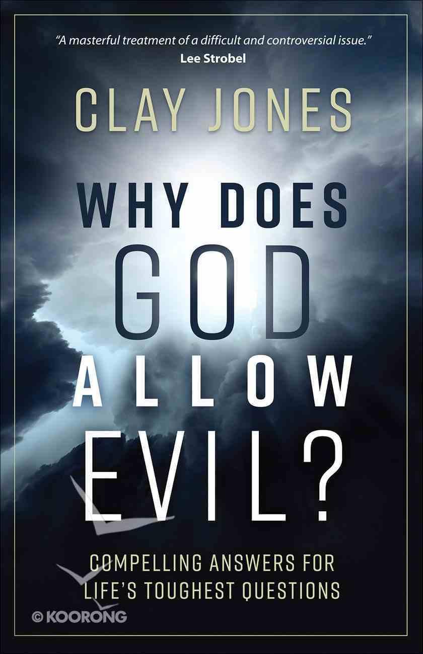 Why Does God Allow Evil? Paperback