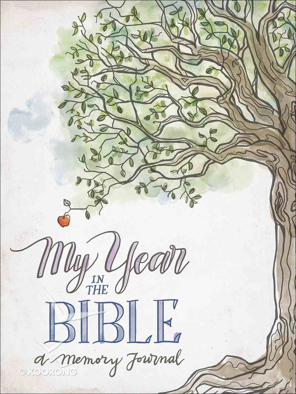 My Year in the Bible: A Memory Journal Paperback
