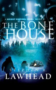 Album Image for The Bone House (Unabridged, 9 CDS) (#02 in Bright Empires Audio Series) - DISC 1