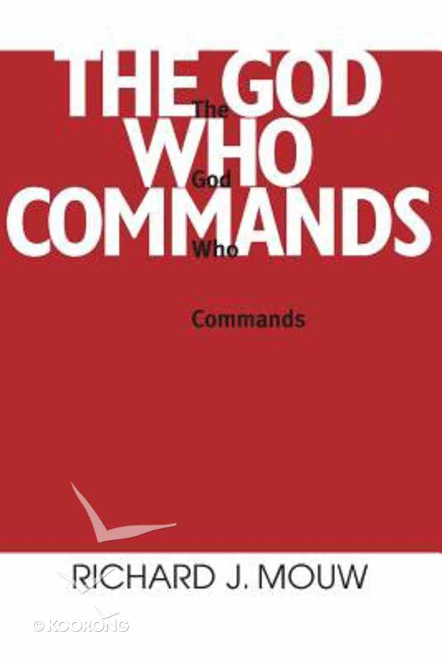 God Who Commands Paperback