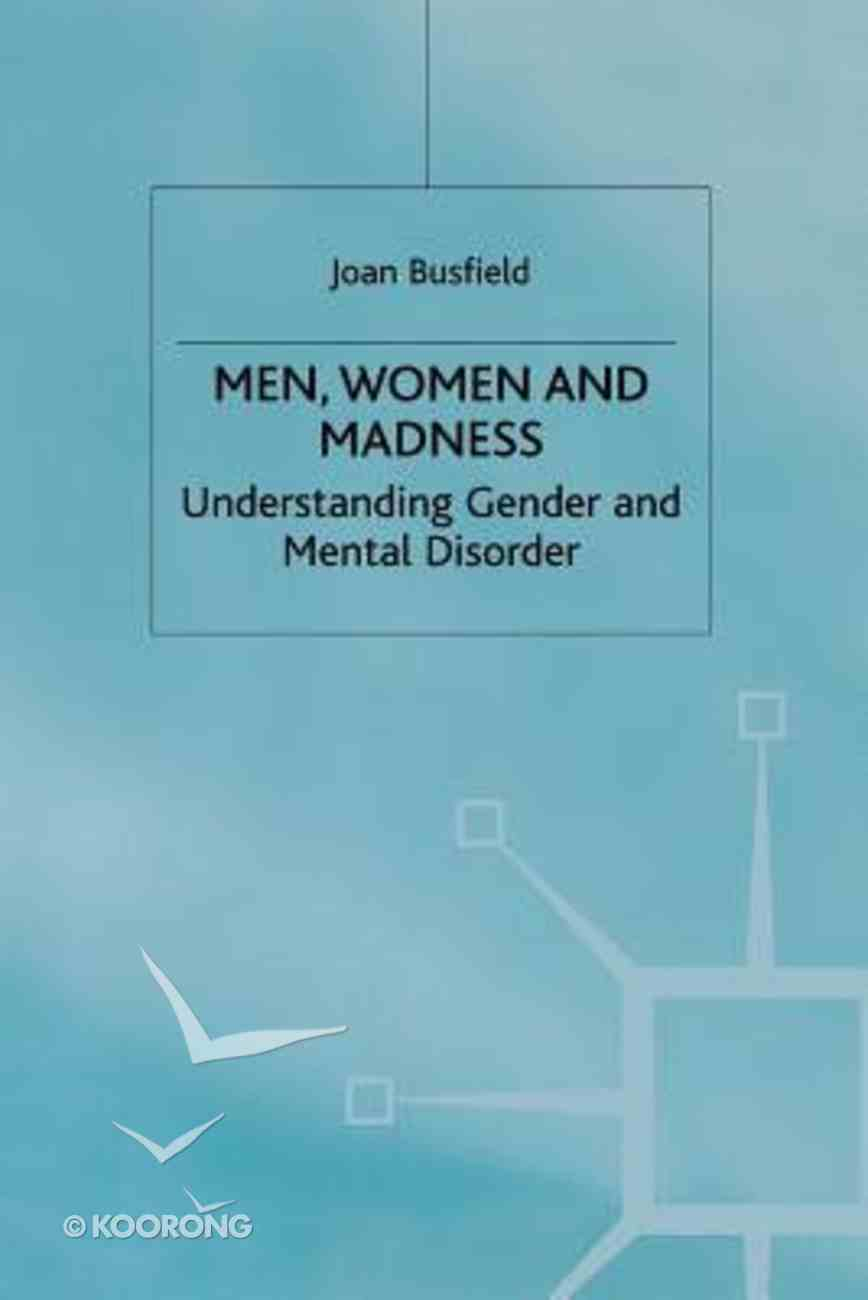 Men Women and Madness Paperback