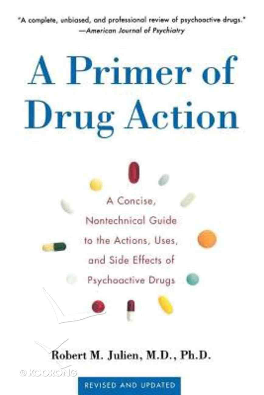 A Primer of Drug Action (9th Edition) Paperback