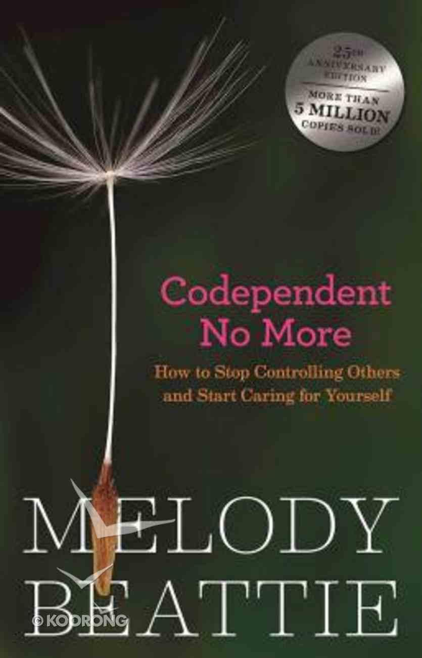 Co-Dependant No More Paperback