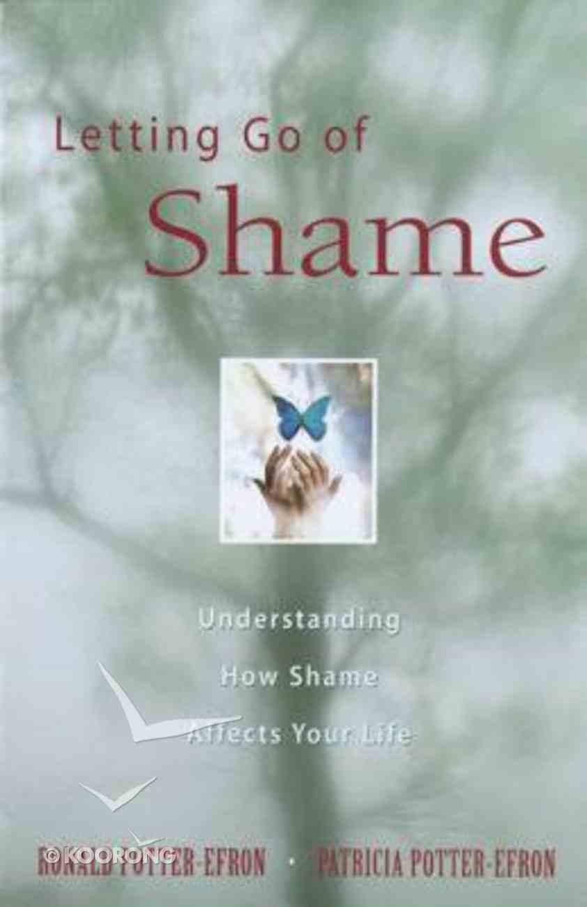 Letting Go of Shame Paperback