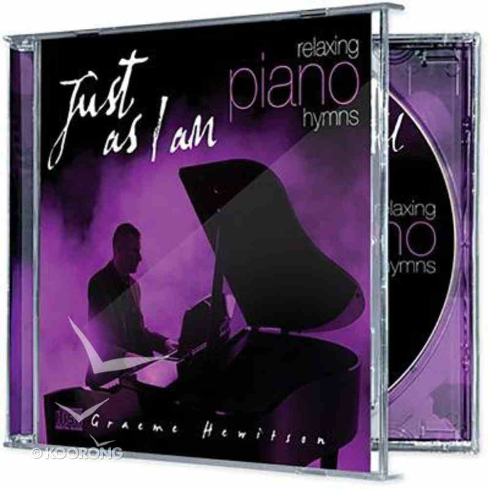 Just as I Am: Relaxing Piano Hymns CD
