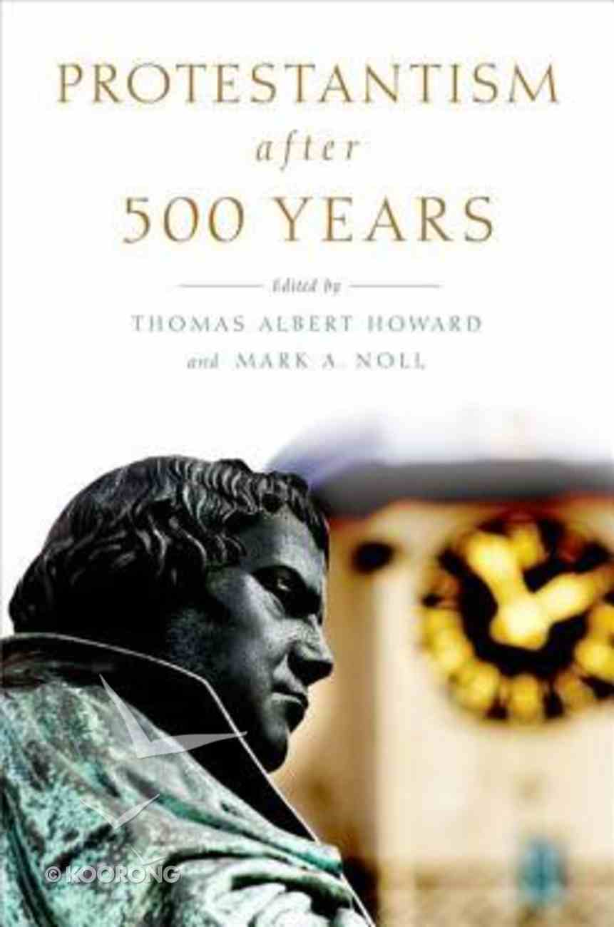 Protestantism After 500 Years Paperback