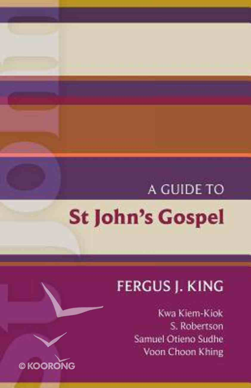 A Guide to St John's Gospel (#51 in International Study Guide Series) Paperback